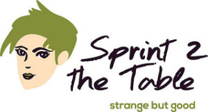 Sprint to the Table, Strange But Good!