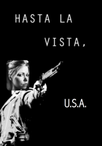 Hasta La Vista USA