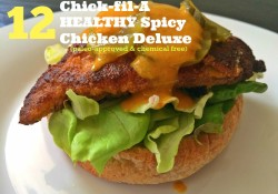 Chick-Fil-A Spicy Chicken Sandwich Deluxe made healthy
