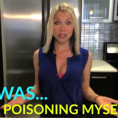 I Was Poisoning Myself…