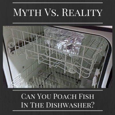 Reeling In The Truth: Can You Poach Fish In The Dishwasher?