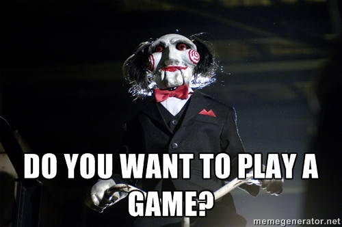 Saw Do you want to play a game