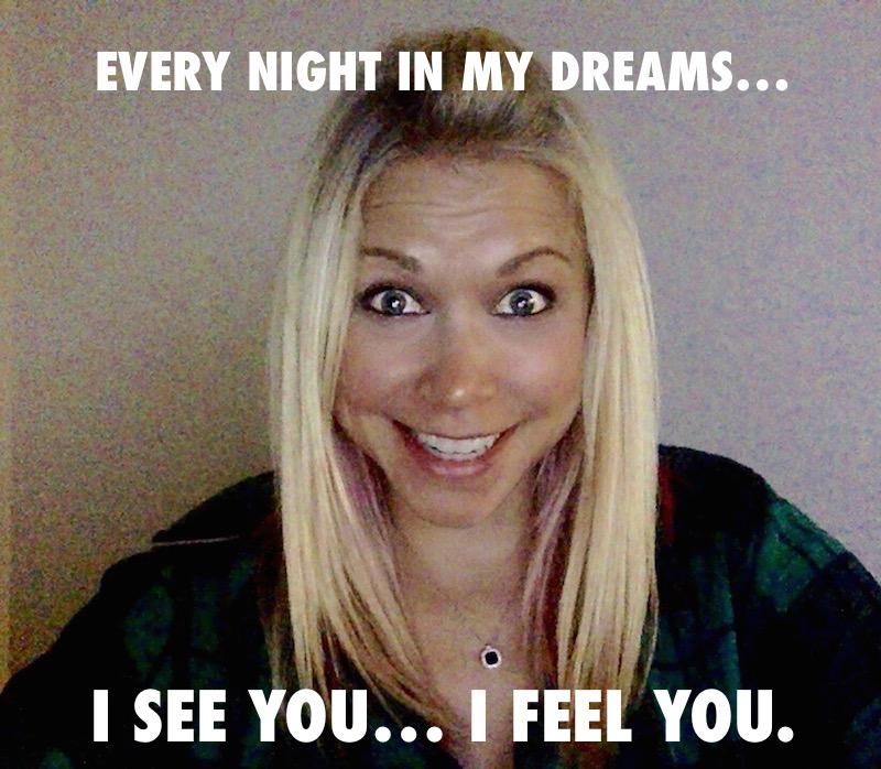 Every night in my dreams I see you I feel you GiGi
