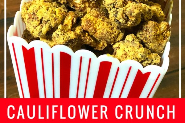 Cauliflower Crunch With A Protein Punch