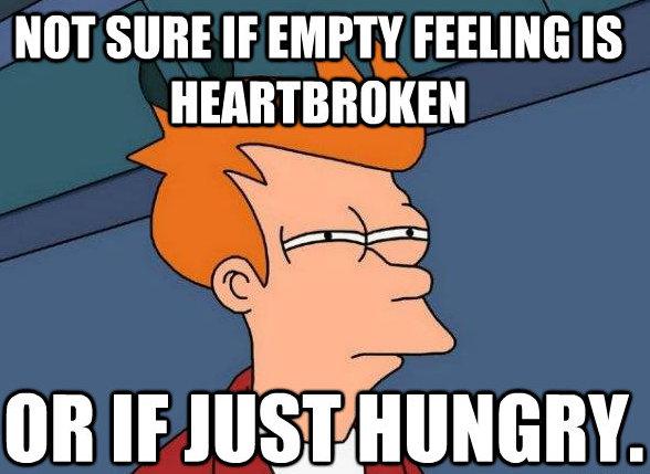 hungry heartbroken
