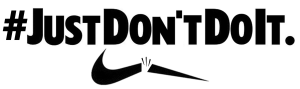 just-dont-do-it-banner-med-300x149
