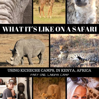 """Can Ya""… Keep Up With Our Kenya Safari? Part One Of Our Trip"